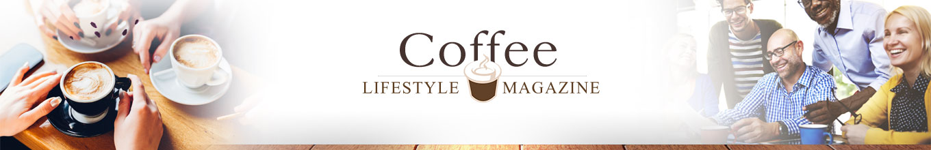 Coffee Lifestyle Magazine - Best Quality Coffee Coffee Lifestyle Magazine