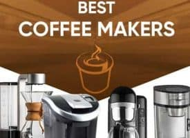 Best Coffee Makers and Home Brewers