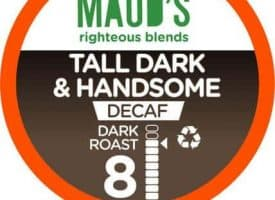 Maud's Righteous Blends Decaf Tall Dark & Handsome Dark Roast Recyclable Coffee Pods 100ct