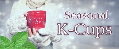 Seasonal K cups®
