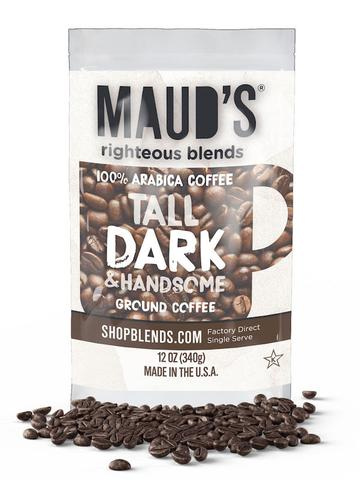 Maud's Righteous Blends Tall Dark and Handsome Ground Dark Roast Coffee 36oz