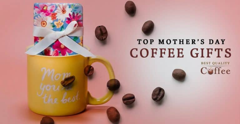 Mothers Day Coffee Gifts