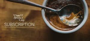 Angels' Coffee Monthly Subscription