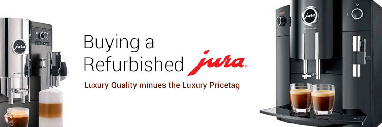 Buying Refurbished Jura