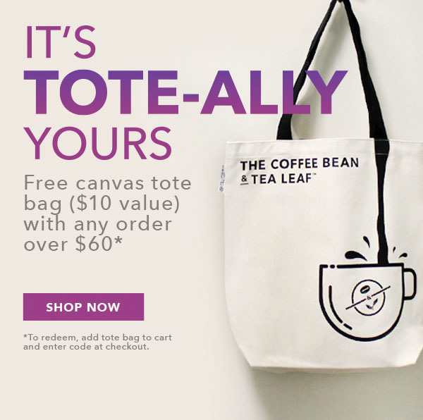 Coffee Bean and Tea Leaf Deal - Tote Bag