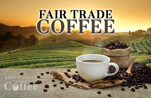 What is Fair Trade Coffee