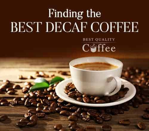 Find Best Decaf Coffee
