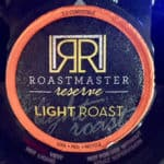 Roastmaster Reserve Review - Light Roast