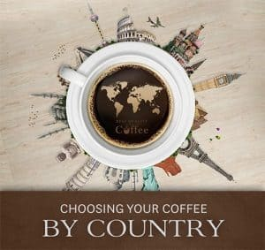 Choosing Your Coffee by Country