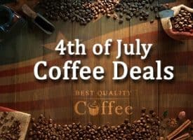 4th of July Coffee Deals