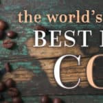 List of Best Exotic Coffees in the World
