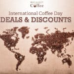 Best International Coffee Day Deals and Coupons
