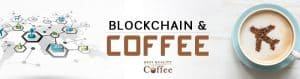 Blockchain and Coffee