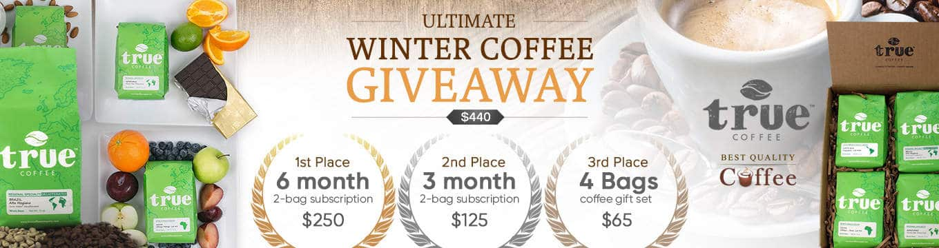 Coffee Giveaway - True Coffee and Best Quality Coffee