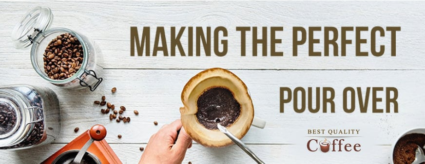 Making the Perfect Pour Over