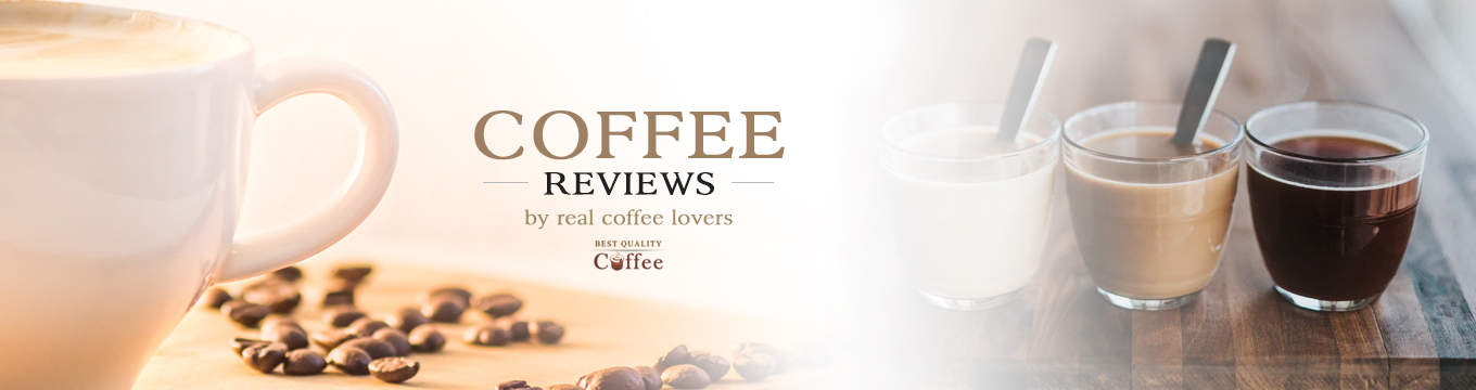 Coffee Reviews - Brewed Coffee, K Cups, Single Serve Coffee Pods - Best Quality Coffee You Deserve the Best Coffee Grinder and Why