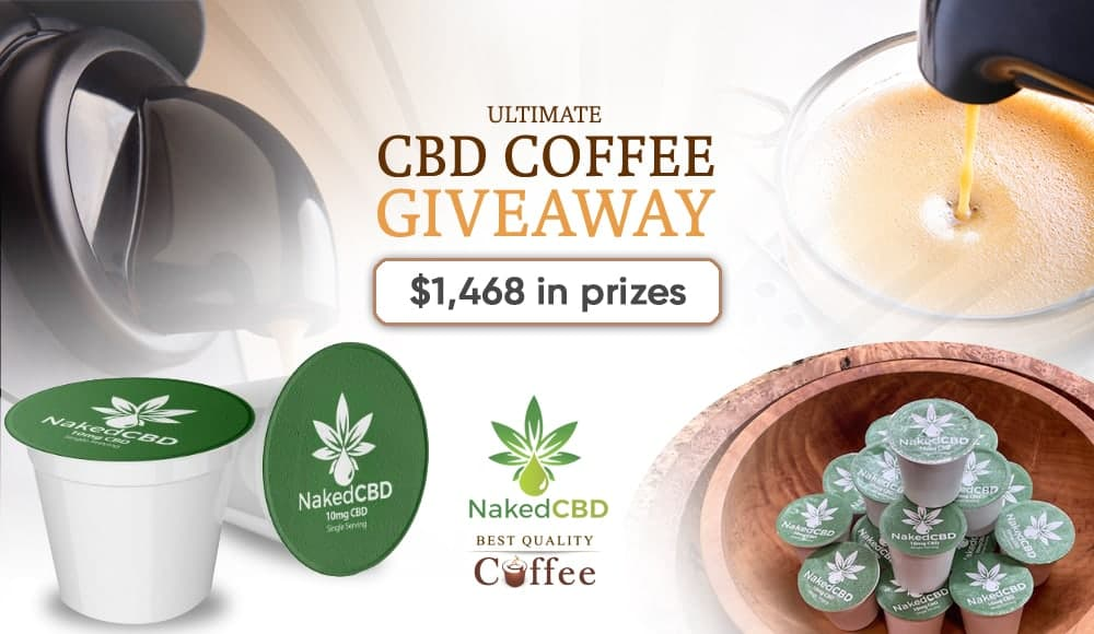 NakedCBD Coffee Giveaway ($1468 in prizes)