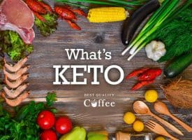What's Keto and Keto Coffee