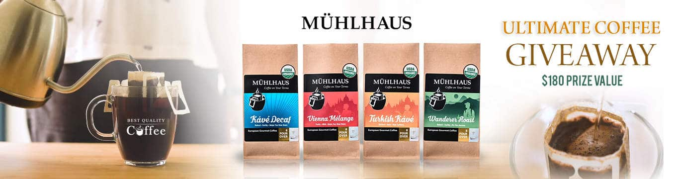 Muhlhaus Coffee Giveaways - Best Quality Coffee Muhlhaus Coffee Single Serve Pour Over Giveaway ($180)