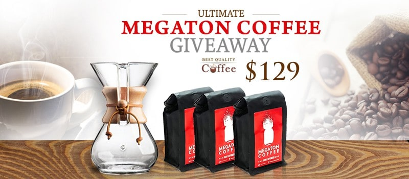 Megaton Coffee Giveaway - Extra High Caffeine, Extra Bold Flavor ($129)