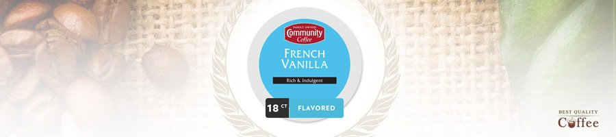 Best French Vanilla K Cups and Coffee Pods - Community Coffee