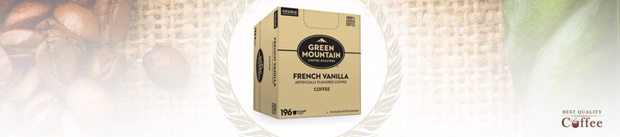Best French Vanilla K Cups and Coffee Pods - Green Mountain