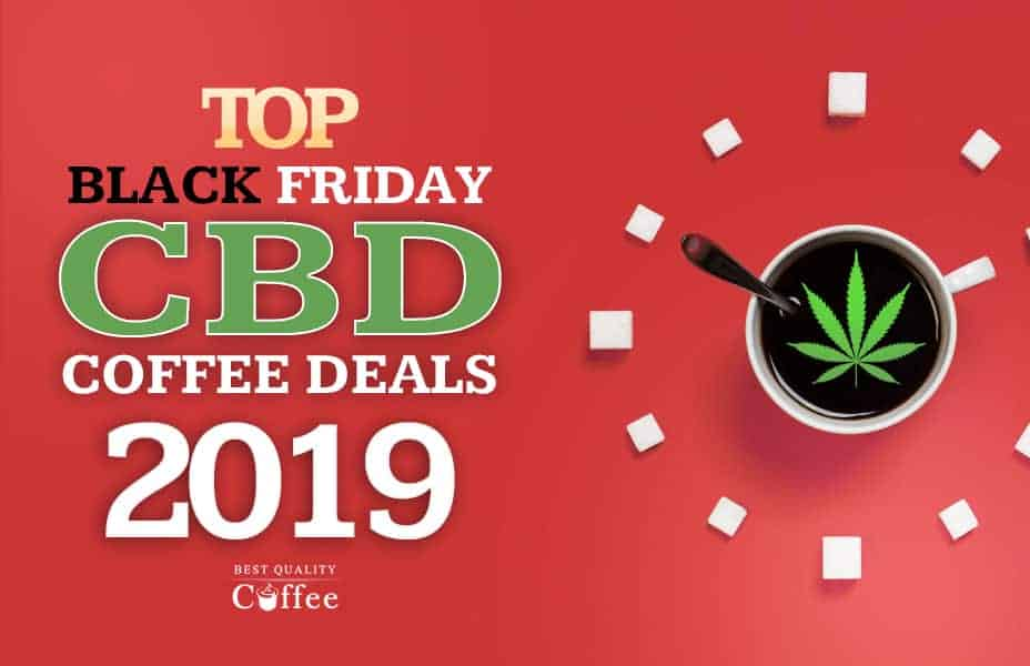 CBD Coffee Deals Black Friday Cyber Monday