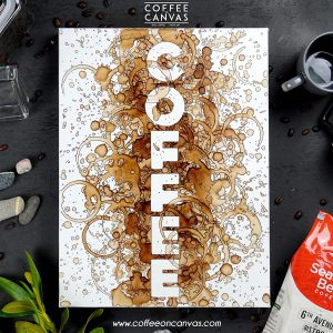 Discovering Art in Coffee - Coffee on Canvas