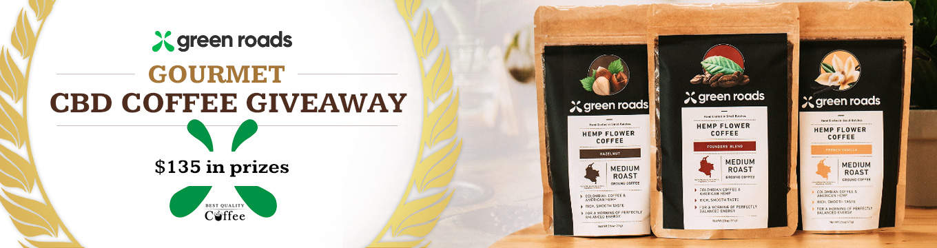 CBD Coffee Giveaways - Best Quality Coffee Green Roads CBD Coffee Giveaway ($135 in coffee prizes)