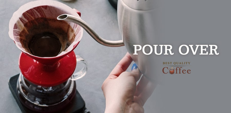 Best Brewing Methods - Pour Over