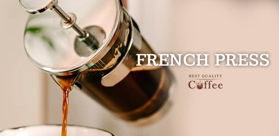 Best Brewing Methods - French Press