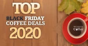 Best Black Friday Coffee Deals