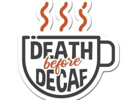 D-DC-3-99865 3 in. Laptop Sticker Decal - Death Before Decaf