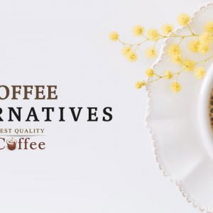 Bet Coffee Alternatives